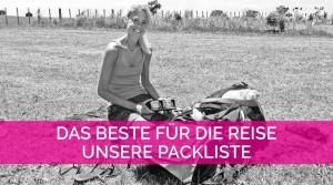 Packliste |Teaser Reise