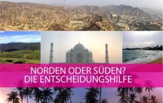 Sehenswürdigkeiten in Nordindien oder Südindien: Entscheidungshilfe zur perfekten Indien Reise